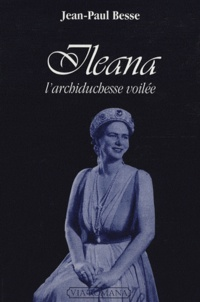 Feriasdhiver.fr Ileana - L'archiduchesse voilée Image