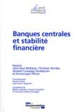 Jean-Paul Betbèze et Christian Bordes - Banques centrales et stabilité financière.