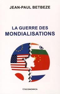 La guerre des mondialisations.pdf