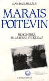 Jean-Paul Billaud - Marais poitevin - Rencontres de la terre et de l'eau.