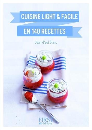 Cuisine light et facile en 140 recettes