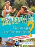 Jean-Paul Blanc - Diététique - Que manger pour être performant ? Manuel pratique pour le sport et votre bien-être.