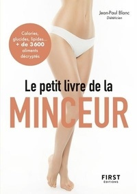 Jean-Paul Blanc - Le petit livre de la minceur.