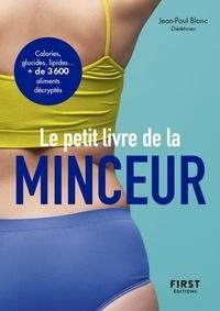 Jean-Paul Blanc - Le petit livre de la minceur - Les calories des aliments du quotidien.