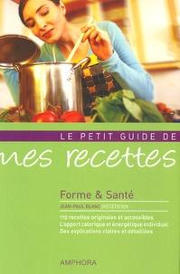 Jean-Paul Blanc - Mes recettes - Forme et santé.
