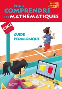 Jean-Paul Blanc et Paul Bramand - Pour comprendre les mathématiques CM2 cycle 3 - Guide pédagogique.