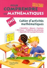 Jean-Paul Blanc et Paul Bramand - Pour comprendre les mathématiques CM2 - Cahier d'activités mathématiques.