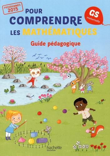 Jean-Paul Blanc et Nathalie Blanc - Pour comprendre les mathématiques GS - Guide pédagogique.