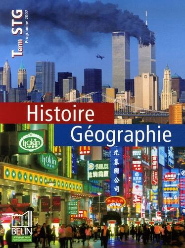 Jean-Paul Blanchard et Catherine Bourens - Histoire Géographie Tle STG.