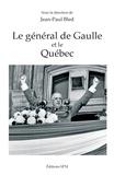Jean-Paul Bled - Le général de Gaulle et le Québec.