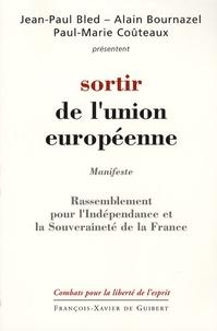 Jean-Paul Bled et Alain Bournazel - Sortir de l'Union européenne - Programme du RIF (Rassemblement pour l'Indépendance et la Souveraineté de la France).