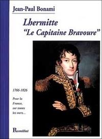 Jean-Paul Bonami - Lhermitte 'le capitaine bravoure'.