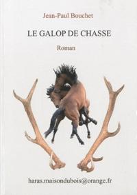 Jean-Paul Bouchet - Le galop de chasse.