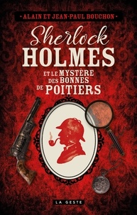 Jean-Paul Bouchon et Alain Bouchon - Sherlock Holmes et le mystères des bonnes de Poitiers.