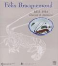 Jean-Paul Bouillon - Félix Bracquemond, 1833-1914 - Graveur et céramiste.