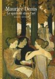 Jean-Paul Bouillon - Maurice Denis - Le spirituel dans l'art.