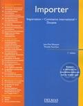 Jean-Paul Bouquin et Mireille Famchon - Importer - Importation, Commerce international, Douane.