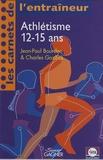 Jean-Paul Bourdon et Charles Gozzoli - Athlétisme 12-15 ans.