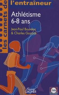 Jean-Paul Bourdon et Charles Gozzoli - Athlétisme 6-8 ans.