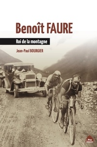 Jean-Paul Bourgier - Benoît Faure - Roi de la montagne.