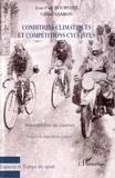 Jean-Paul Bourgier et Gérard Staron - Conditions climatiques et compétitions cyclistes - Atmosphères de courses.