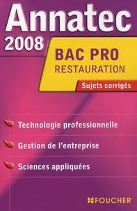 Jean-Paul Bourniquel et Pascal Sanchez - Epreuves professionnelles Bac Pro restauration - Sujets corrigés.