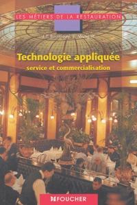 Jean-Paul Bourniquel et Serge Maingret - Technologie appliquée service et commercialisation.