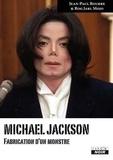 Jean-Paul Bourre et Rog Jarl Mojo - Michael Jackson - Fabrication d'un monstre.