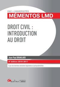 Jean-Paul Branlard - Droit civil : introduction au droit.
