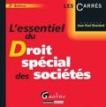 Jean-Paul Branlard - L'essentiel du droit spécial des sociétés.