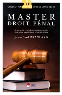 Jean-Paul Branlard - Master droit pénal - Théorie & pratique.
