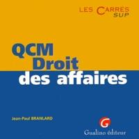 Jean-Paul Branlard - QCM droit des affaires.