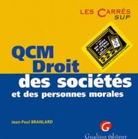 Jean-Paul Branlard - QCM droit des sociétés et des personnes morales.
