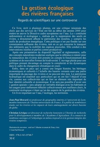 La gestion écologique des rivières françaises. Regards de scientifiques sur une controverse