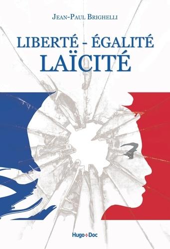 Liberté - Egalité Laïcité