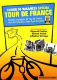 Jean-Paul Brouchon - Cahier de vacances spécial Tour de France.