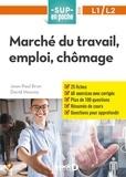Jean-Paul Brun et David Mourey - Marché du travail, emploi, chômage.
