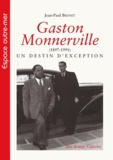 Jean-Paul Brunet - Gaston Monnerville (1897-1991) - Un destin d'exception.