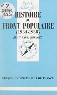 Jean-Paul Brunet - Histoire du front populaire - 1934-1938.