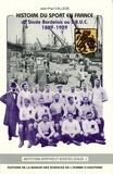 Jean-Paul Callède - Histoire du sport en France - Du Stade bordelais au SBUC, 1889-1939.