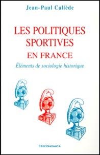 Deedr.fr LES POLITIQUES SPORTIVES EN FRANCE. Eléments de sociologie historique Image