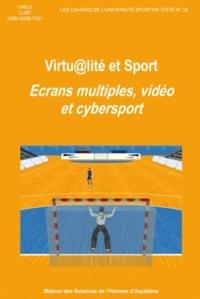 Jean-Paul Callède - Vitualité et sport - Ecrans multiples, vidéo et cybersport.