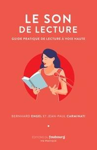 Jean-Paul Carminati et Bernhard Engel - Le Son de lecture.