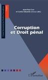 Jean-Paul Céré et Carlos Eduardo A. Japiassu - Corruption et droit pénal.