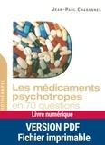Jean-Paul Chabannes - Les médicaments psychotropes en 70 questions.