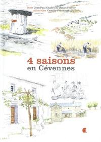 Jean-Paul Chabrol et Daniel Travier - 4 saisons en Cévennes.