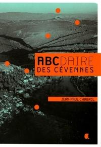 Jean-Paul Chabrol - Abcdaire des Cévennes.