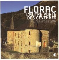 Jean-Paul Chabrol et Michel Verdier - Florac - L'autre porte des Cévennes.