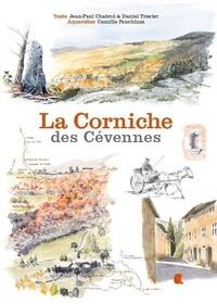 Jean-Paul Chabrol et Daniel Travier - La Corniche des Cévennes.
