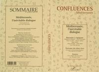 Jean-Paul Chagnollaud et  Collectif - Confluences Méditerranée n° 28 hiver 1998-1999 : Méditerranée, l'inévitable dialogue.
